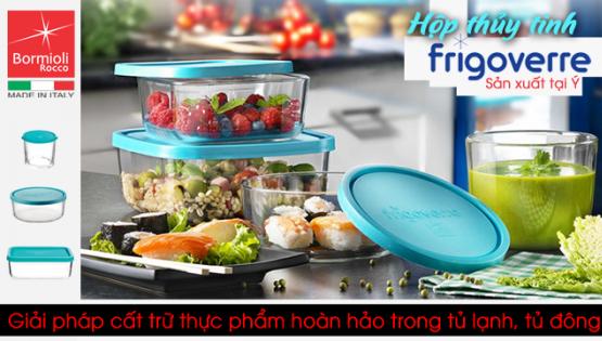 Hộp thủy tinh Iwaki và Frigoverre – đâu là lựa chọn phù hợp nhất cho bếp nhà?
